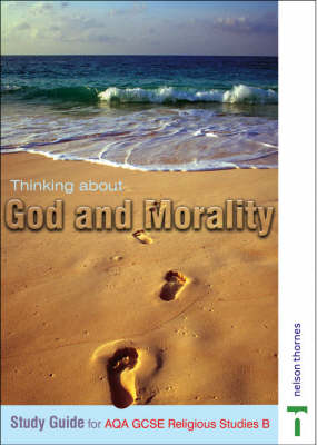 Thinking About God and Morality Study Guide by Anne Jordan