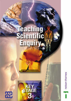 Teaching Scientific Enquiry Key Stage 3 Resource Pack CD-Rom by Peter Horsfall, Lawrie Ryan