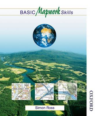 Basic Mapwork Skills by Simon Ross, David Jones