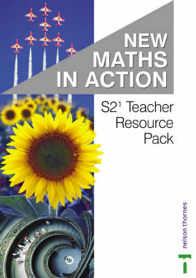 New Maths in Action S2/1 Teacher's Resource Pack by Doug Brown, Robin D. Howat, Edward C.K. Mullan, R. Murray