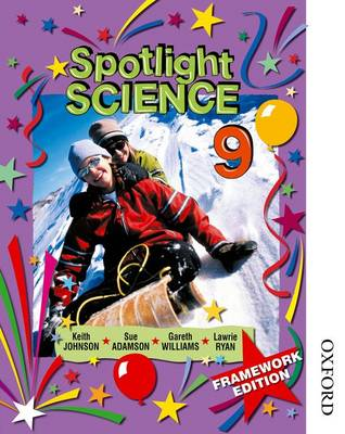 Spotlight Science 9 by Lawrie Ryan, Keith Johnson, Gareth Williams, Sue Adamson