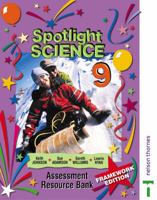 Spotlight Science Assessment Resource Bank by Lawrie Ryan, Keith Johnson, Gareth Williams, Sue Adamson