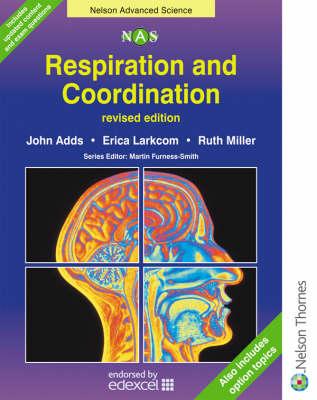 Respiration and Co-ordination by John Adds, Erica Larkcom, Ruth Miller