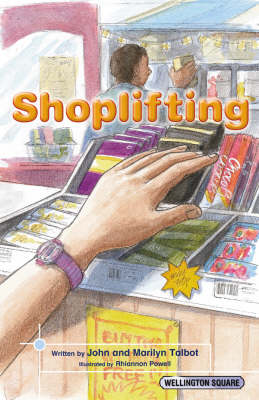 Wellington Square Think About it Shoplifting Citizenship by John Talbot