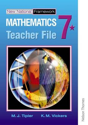 New National Framework Mathematics 7 Teacher Support File by M. J. Tipler, Jocelyn Douglas