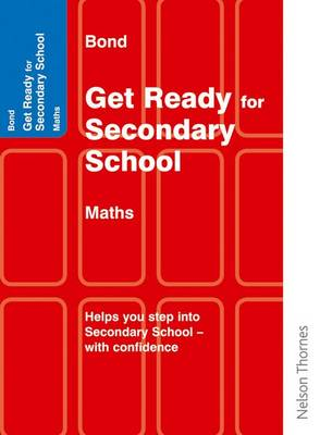 Bond Get Ready for Secondary School Mathematics by Andrew Baines, Katherine Hamlyn