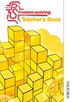 Can Do Problem Solving Year 4 Teacher's Book by Sarah Foster, Lynsey Ankers