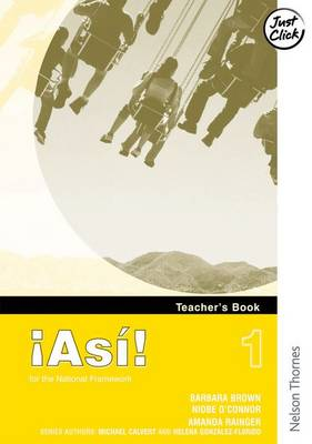 !Asi! 1teacher's Book by Mike Calvert, Helena Gonzalez-Florido, Amanda Rainger, Niobe O'Connor