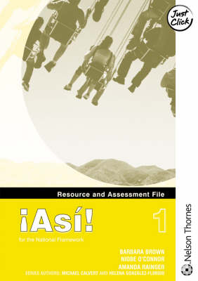 !Asi! 1 - Resource and Assessment File by Amanda Raigner, Niobe O'Connor, Mike Calvert, Helena Gonzalez-Florido