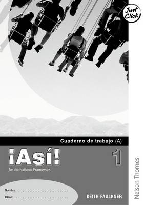 !Asi! 1 Workbook Pack Lower by Keith Faulkner, Helena Gonzalez-Florido, Mike Calvert