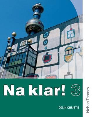 Na Klar! 3 Student's Book (KS4) by Colin Christie