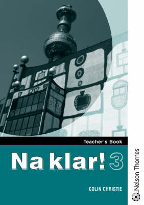 Na Klar! Teachers Book by Colin Christie
