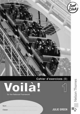 Voila! 1 Higher Workbook B 1 by Julie Green