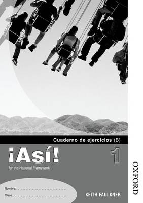 !Asi! 1 Workbook Pack Higher by Keith Faulkner, Helena Gonzalez-Florido, Mike Calvert
