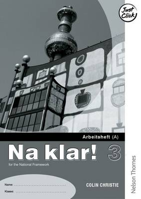 Na Klar! 3 Arbeitsheft a Lower by Marcus Waltl, Colin Christie