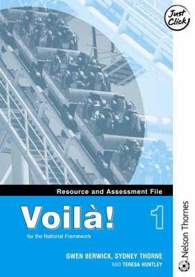 Voila! Resource and Assessment File by Gwen Berwick, Sydney Thorne