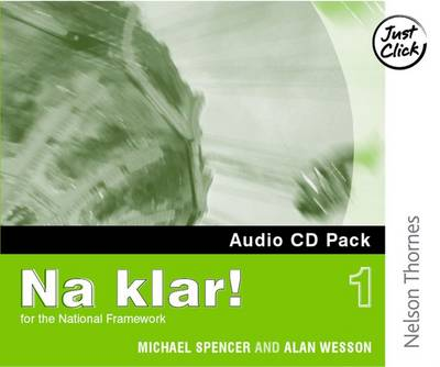 Na Klar! 1 - Audio CD Pack by Michael Spencer, Alan Wesson