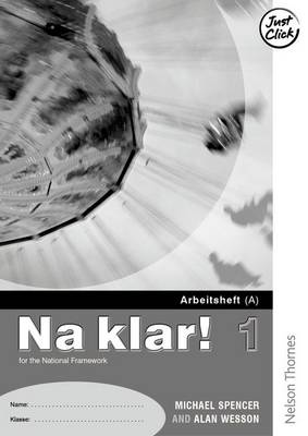 Na Klar! 1 Arbeitsheft a Lower by Michael Spencer, Alan Wesson
