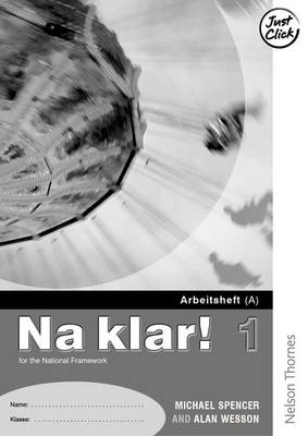 Na Klar! 1 - Arbeitsheft B Higher (X5) by Michael Spencer, Alan Wesson