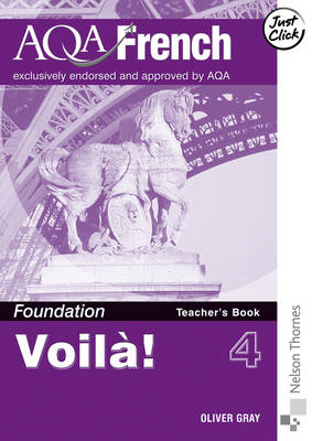 Voila! 4 for AQA Foundation Teacher's Book by Oliver Grey