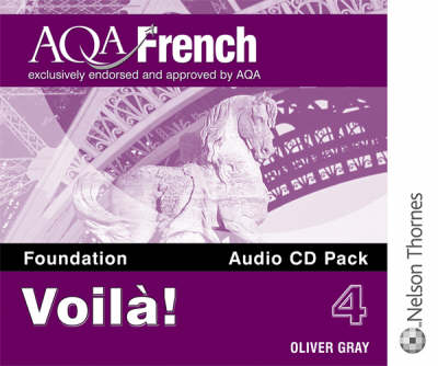 Voila! 4 for AQA Foundation Audio CD Pack by Oliver Grey