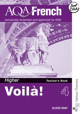 Voila! 4 for AQA Higher Teacher's Book by Oliver Grey