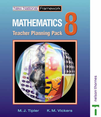 New National Framework Mathematics 8 Core Teacher Planning Pack by M. J. Tipler