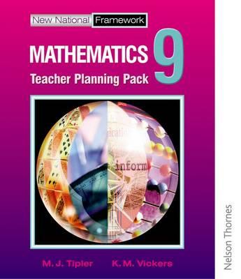 New National Framework Mathematics 9 Core Teacher Planning Pack by M. J. Tipler