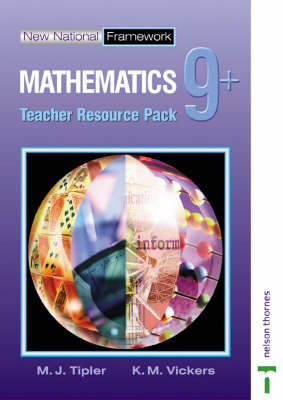 New National Framework Mathematics 9+ Teacher Resource Pack by M. J. Tipler