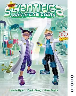 Scientifica Pupil Book 7 Essentials (Level 3-6) by David Sang, Lawrie Ryan, Jane Taylor, Peter Ellis