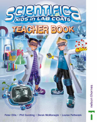 Scientifica Teacher Book 7 by David Sang, Lawrie Ryan, Jane Taylor, Louise Petheram