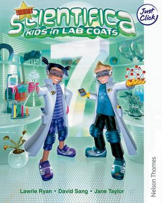Scientifica Teacher's Book 7 Essentials (Levels 3-6) by David Sang, Lawrie Ryan, Jane Taylor, Derek McMonagle
