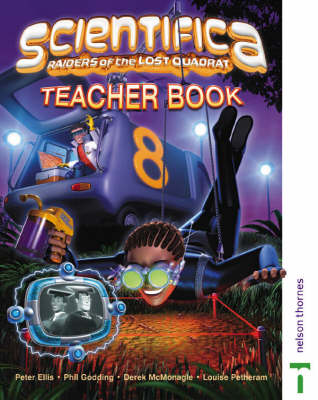 Scientifica Teacher Book 8 by David Sang, Lawrie Ryan, Jane Taylor, Louise Petheram