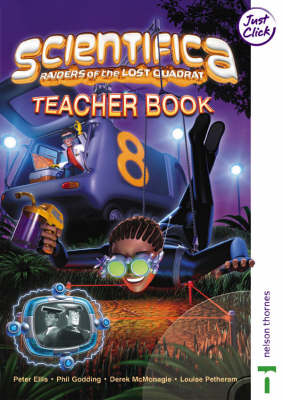 Scientifica Teacher's Book 8 (Levels 4-7) by Lawrie Ryan, Jayne Taylor, Louise Petheram, Derek McMonagle