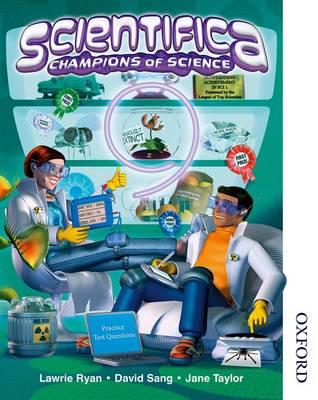 Scientifica Pupil Book 9 (Levels 4-7) Champions of Science : For Key Stage 3 Science by Louise Petheram, David McMonagle, David Sang, Peter Ellis