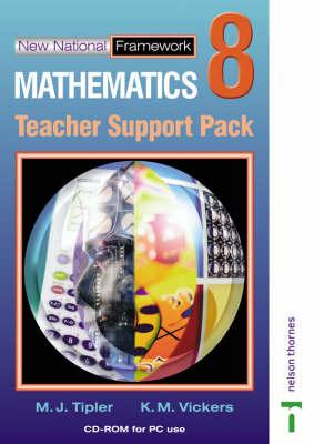 New National Framework Mathematics 8 Core Teacher by K. M. Vickers, M. J. Tipler