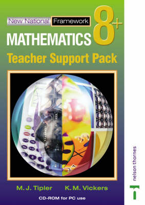 New National Framework Mathematics Teacher Support Pack CD-ROM by K.M. Vickers, M.J. Tipler