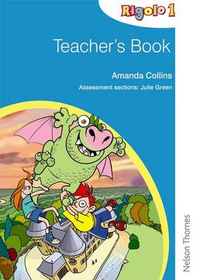 Rigolo 1 Teacher's Book by Amanda Collins