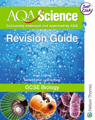 AQA Science GCSE Biology Revision Guide by Nigel English