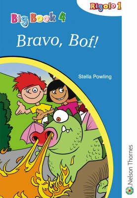Rigolo 1 Big Book 4 Bravo, Bof! by Stella Powling