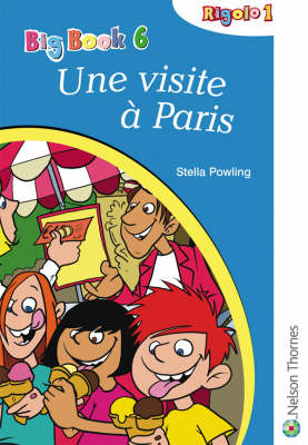 Rigolo 1 Big Book 6 Une Visite a Paris by Stella Powling