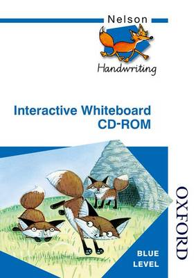 Nelson Handwriting Interactive Whiteboard CD-ROM Blue Level by Anita Warwick, Christalla Watson