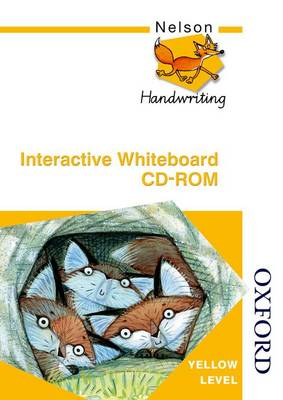 Nelson Handwriting Whiteboard CD-ROM Yellow Level by Anita Warwick, Christalla Watson