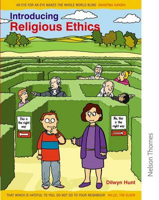 Introducing Religious Ethics by Dilwyn Hunt
