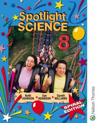 Spotlight Science 8 by Keith Johnson, Lawrie Ryan, Sue Adamson, Gareth Williams