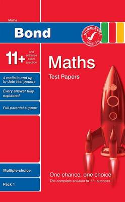 Bond 11+ Test Papers Maths Multiple-Choice Pack 1 by Andrew Baines