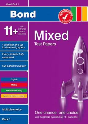 Bond 11+ Test Papers Mixed Pack 1 Multiple Choice by Andrew Baines, Frances Down, Sarah Lindsay, Alison Primrose