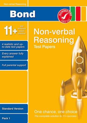 Bond 11+ Test Papers Non-Verbal Reasoning Standard Pack 1 by Andrew Baines