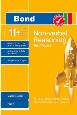 Bond 11+ Test Papers Non-Verbal Reasoning Multiple Choice Pack 1 by Andrew Baines