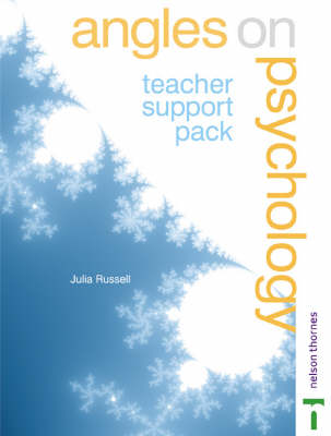 Angles on Psychology Teacher Support Pack (Edexcel AS) by Julia Russell
